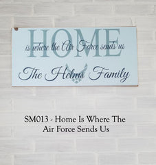 SM013 - Home Is Where The Air Force Sends Us