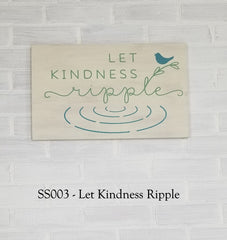 SS003 - Let Kindness Ripple