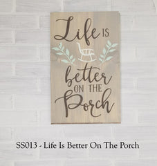 SS013 - Life Is Better On The Porch