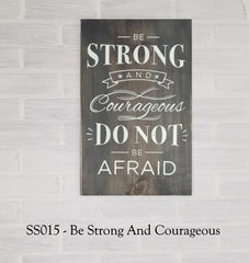 SS015 - Be Strong And Courageous