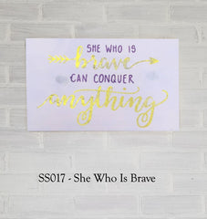 SS017 - She Who Is Brave