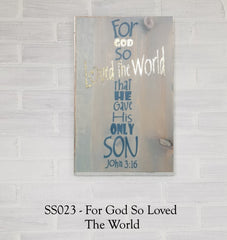 SS023 - For God So Loved The World