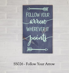 SS026 - Follow Your Arrow