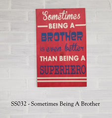 SS032 - Sometimes Being A Brother