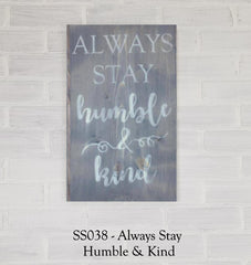 SS038 - Always Stay Humble And Kind