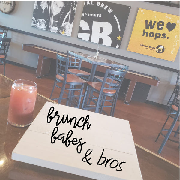 April DRIVE THROUGH at GLOBAL BREW - Brunch Babes (and Bros too) ***Profanity Workshop kits***