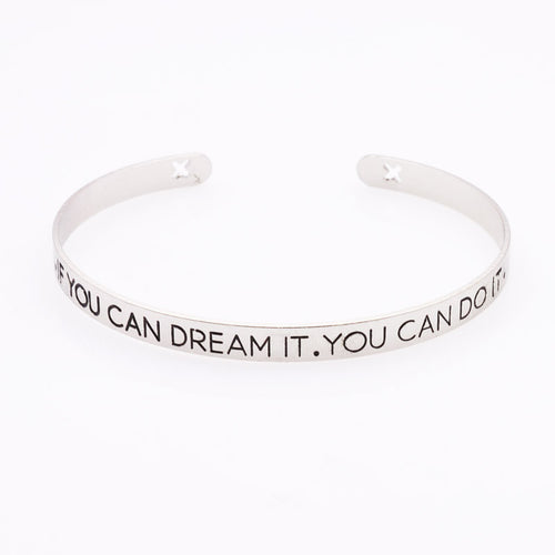 If you can Dream It, You can Do It Bracelet