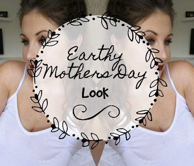 Earthy Mothers Day Makeup