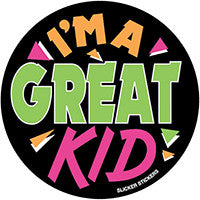 #004 I'm A Great Kid- Large