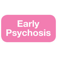 Early Psychosis