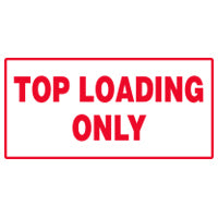TOP LOADING ONLY