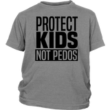 "Youth & Adult Tee ""Protect Kids Not Pedos"" (black ink)"