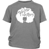 "Youth & Adult Tee ""Afro Hair Matters"" (white ink)"