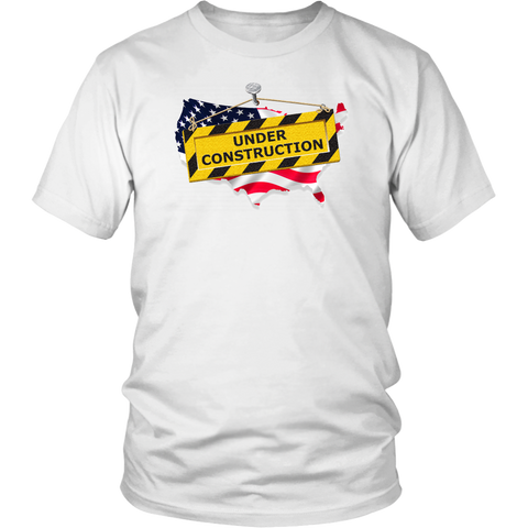 "Youth & Adult Tee ""America Under Construction"""