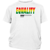 "Youth & Adult Tee ""Black Equality Loading"" (black ink)"