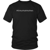 "Youth & Adult Tee ""#KinkyHairMatters"" (white print)"