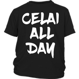 "EXCLUSIVE Youth & Adult ""Celai All Day"" Tee"