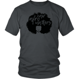 "Youth & Adult Tee ""Afro Hair Matters"" (black ink)"
