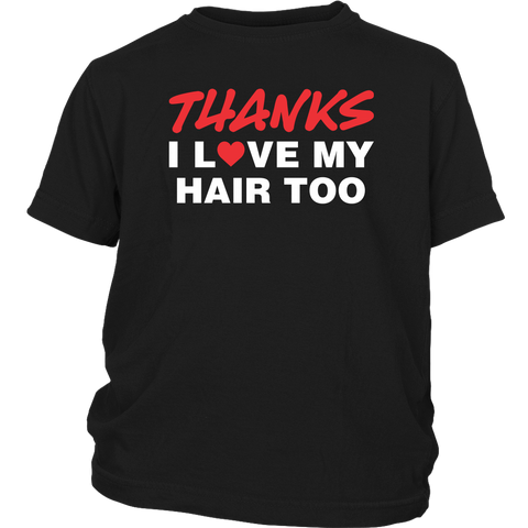 "Youth Tew ""Thanks I Love My Hair Too"" (red/white print)"
