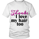 "Adult Tee ""I love my hair too"" (black/pink print)"
