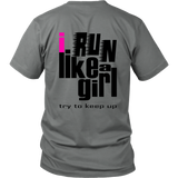 "Youth & Adult Tee ""I Run Like A Girl"" (black and pink print)"
