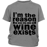 "Youth Tee ""I'm the reason boxed wine exists"" (black print)"
