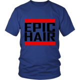 "Youth & Adult Tee ""Epic Hair"" (black print)"
