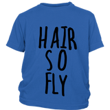"Youth Tee ""Hair So Fly"" (black ink)"