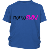 "Youth & Adult Tee ""Namaslay"" (black print)"