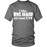 "Adult Tee ""I Like Big Hair"" (white print)"