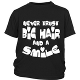 "Youth Tee ""Big Hair and a Smile"" (white print)"