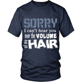 "Adult Tee ""Sorry I Can't Hear You"" (white print)"