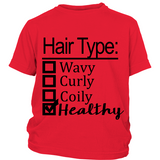 "Youth Tee ""Hair Type: Healthy"" (black print)"