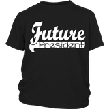 "Youth Tee ""Future President"" (white print)"