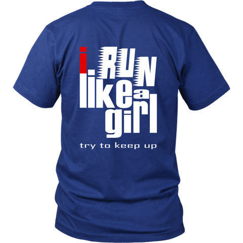 "Youth & Adult Tee ""I Run Like A Girl"" (white and red print)"