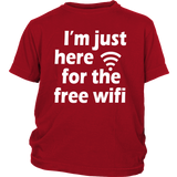 "Youth Tee ""I'm Just Here For The Free Wifi"" (white print)"