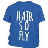 "Youth Tee ""Hair So Fly"" (white ink)"