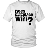 "Youth & Adult Tee ""Does This Place Have Wifi?"" (black print)"
