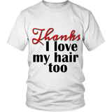 "Adult Tee ""I love my hair too"" (black/red print)"
