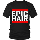 "Youth & Adult Tee ""Epic Hair"" (white print)"