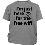 "Youth Tee ""I'm Just Here For The Free Wifi"" (black print)"