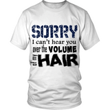 "Adult Tee ""Sorry I Can't Hear You"" (black print)"
