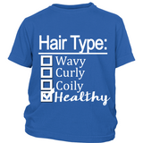 "Youth Tee ""Hair Type: Healthy"" (white print)"