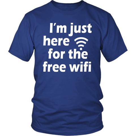 "Youth & Adult Tee ""I'm Just Here For The Free Wifi"" (white print)"