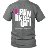 "Youth & Adult Tee ""I Run Like A Girl"" (white and pink print)"