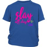 "Youth Tee ""Slay All Day by Celai"""
