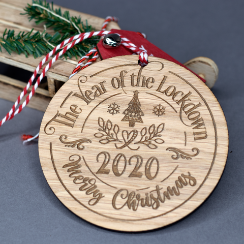 Lockdown 2020 - Oak bauble - Year to remember Christmas decoration