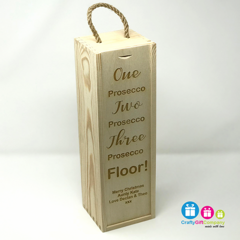 Personalised Prosecco Wine Box - One Prosecco, Two Prosecco, Three Prosecco - Floor!