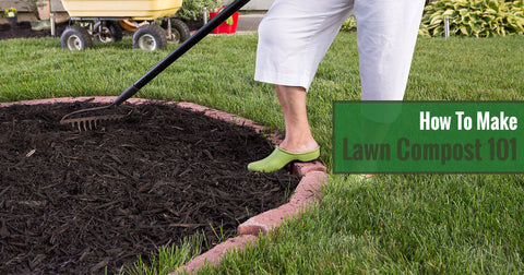 How To Make Lawn Compost 101