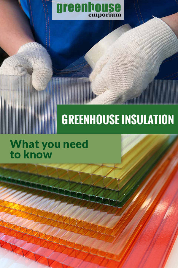 Polycarbonate panels with the text: Greenhouse Insulation - What you need to know